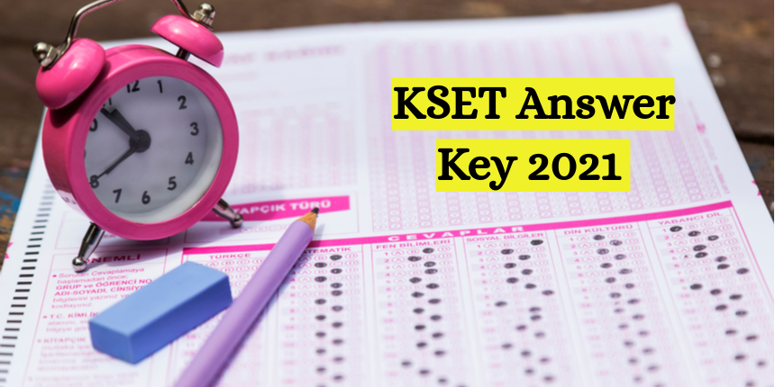 KSET Answer Key 2021: Last date for submission of challenge at kset.uni-mysore.ac.in