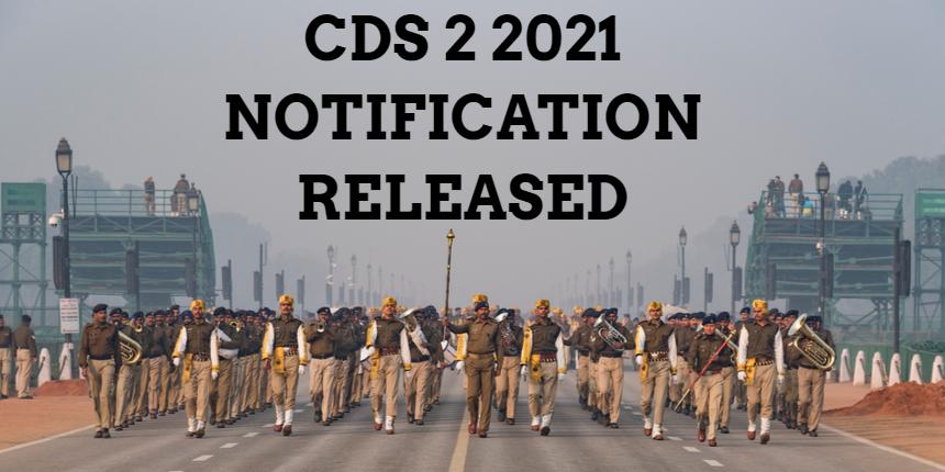 CDS 2 2021 notification released at upsc.gov.in; Registration begins today