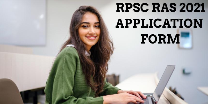 RPSC RAS application form 2021 released; Apply before September 2