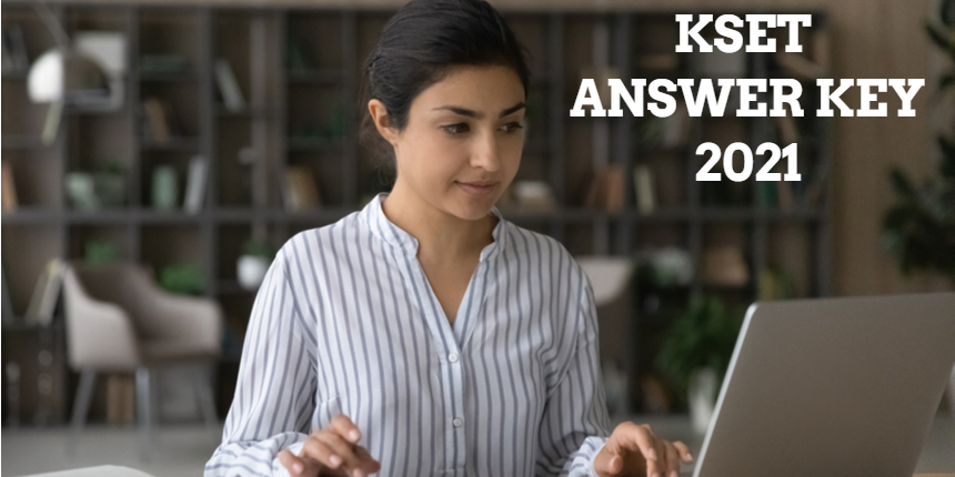 KSET provisional answer key 2021 released at kset.uni-mysore.ac.in; Check steps to download