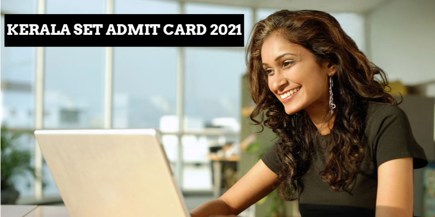 Kerala SET admit card 2021 released; Check steps to download