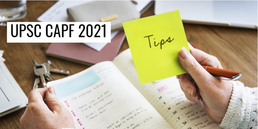 UPSC CAPF 2021; Tips to crack exam