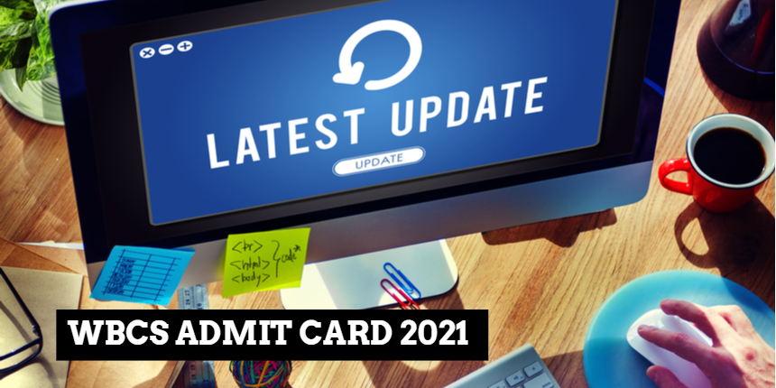 WBCS 2021 Admit Card release date delayed due to technical glitch at wbpsc.gov.in