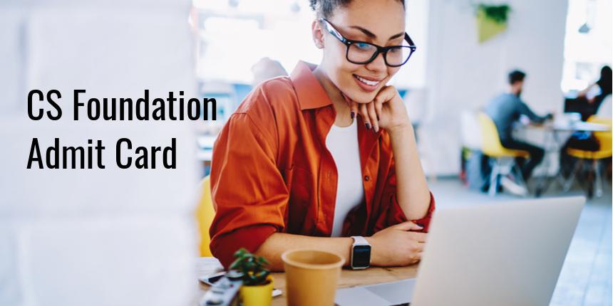 ICSI CS Foundation 2021 admit card released at icsi.edu; Download here