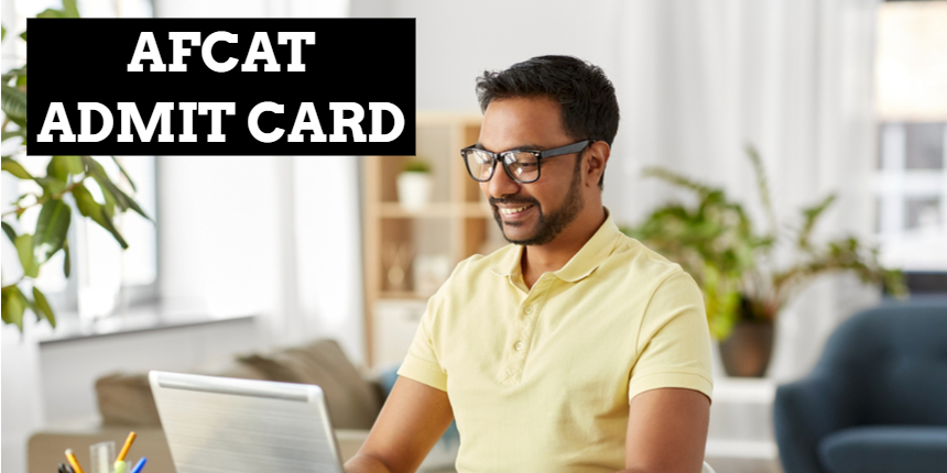 AFCAT admit card 2021 to be released soon at afcat.cdac.in; Check steps to download