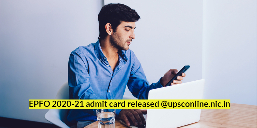 EPFO 2021 admit card released, Download at @upsconline.nic.in