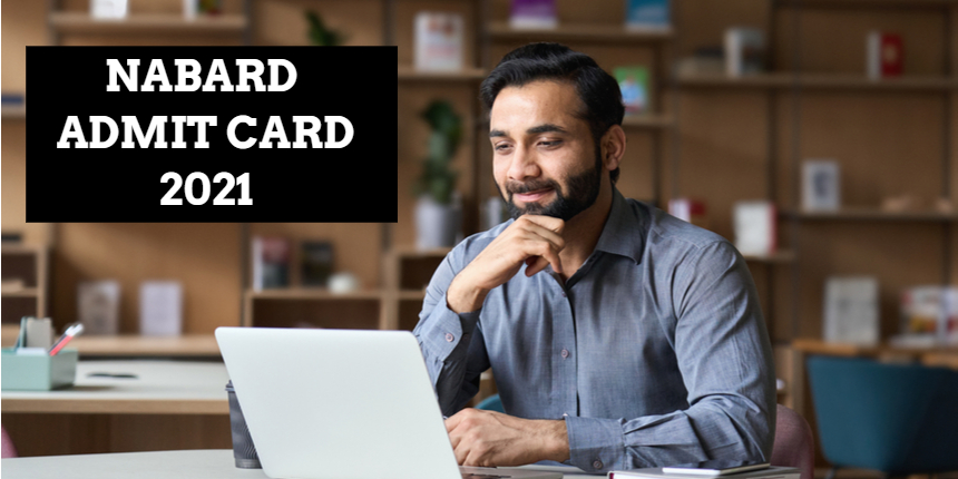 NABARD admit card 2021 released at nabard.org; Get direct download link here