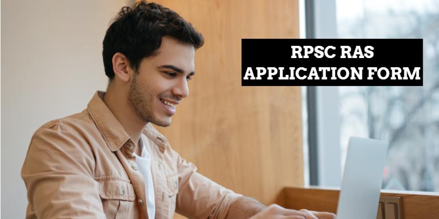 RPSC RAS Application Form 2021: Apply before September 2 at rpsc.rajasthan.gov.in