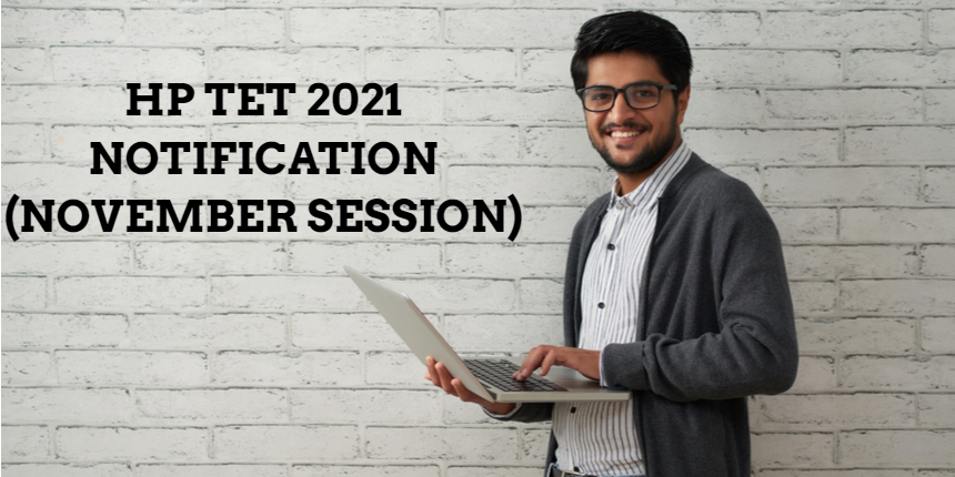 HP TET 2021 notification for November session released at hpbose.org; Check details here
