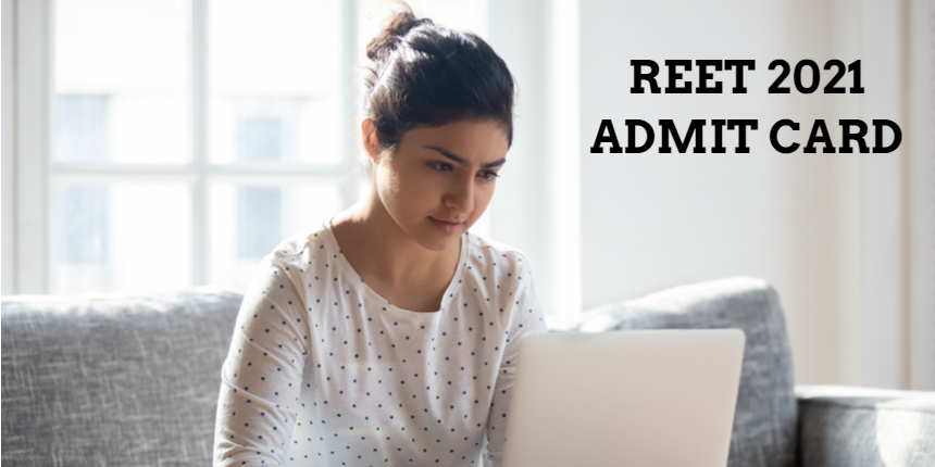 REET Admit card 2021 to release at reetbser21; Check expected date here