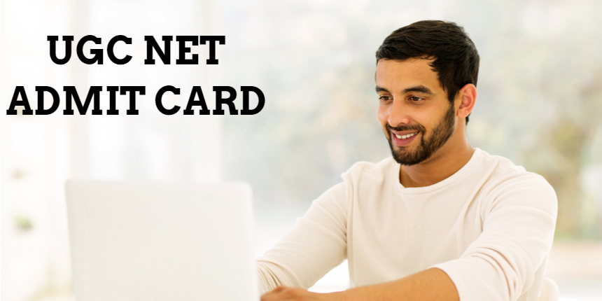 UGC NET Admit Card 2021 to release at ugcnet.nta.nic.in; Check expected date here