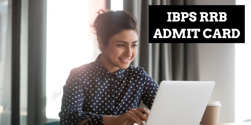 IBPS RRB admit card 2021 for Scale II and III released at ibps.in; Download now
