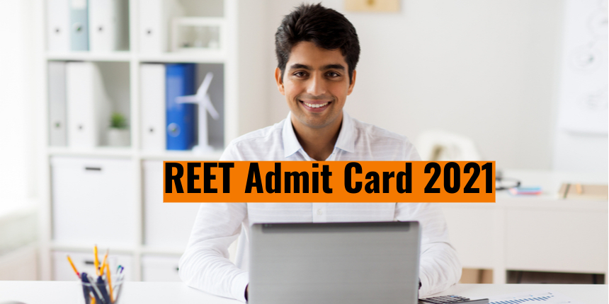 REET Admit Card 2021 to release today; Approximately 16 lakh register for exam