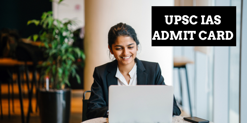 UPSC IAS admit card 2021 released at upsc.gov.in; Direct link to download available here