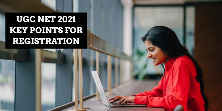 UGC NET Application Form 2021: Apply at ugcnet.nta.nic.in, Check important key points
