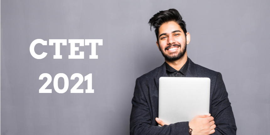 CTET Application Form 2021 to release today at ctet.nic.in; Check the registration process here