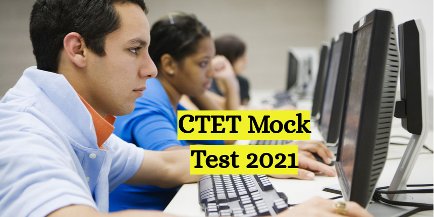 CTET Mock Test 2021 direct link available at ctet.nic.in; CBSE sets up 356 practice test centres