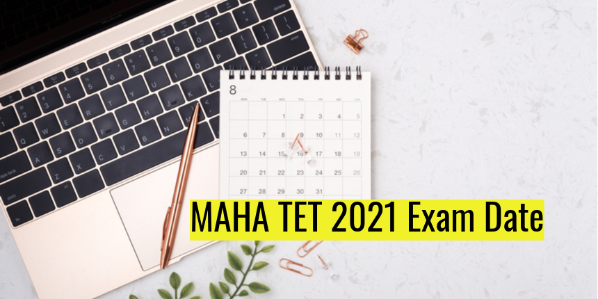 MAHA TET 2021 revised exam date announced; Check details here