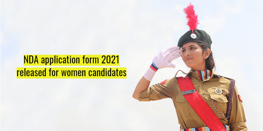 NDA 2 Application Form 2021 released for women candidates; Apply at upsconline.nic.in