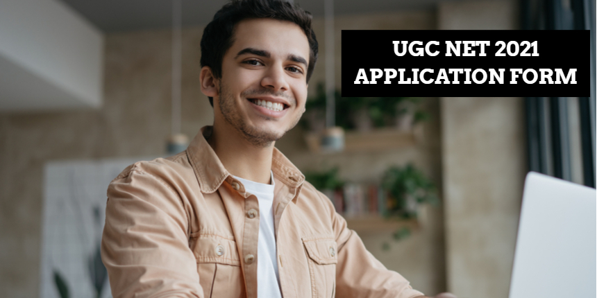UGC NET Application Form 2021: Last date to apply online at ugcnet.nta.nic.in