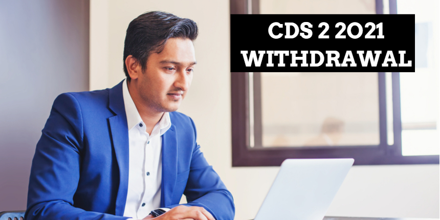 CDS 2 2021: Last day to withdraw application form at upsc.gov.in