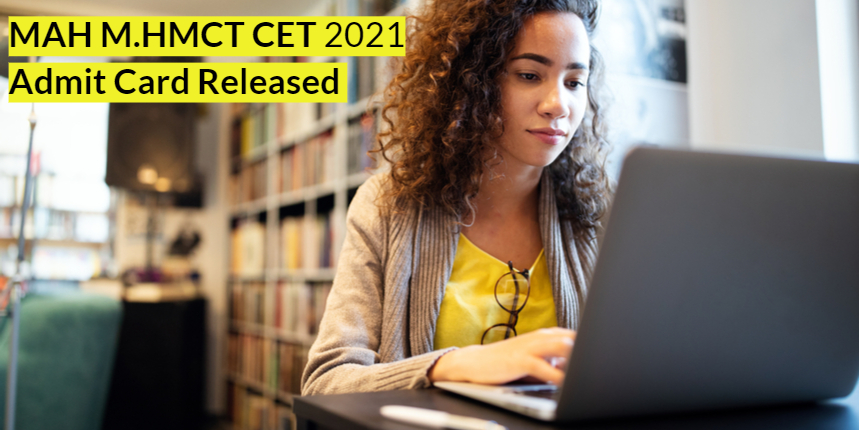 MAH M.HMCT CET 2021 admit card released; Direct link here