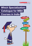 Which Specialization: Catalogue for MBA Courses in India