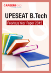 UPESEAT B.Tech Previous Year Paper 2012