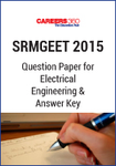 SRMGEET 2015 Question Paper for Electrical Engineering & Answer Key
