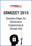 SRMGEET 2015 Question Paper for Electronics Engineering & Answer Key