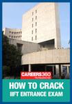 How To Crack IIFT Entrance Exam