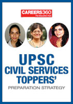 UPSC Civil Services Toppers' Preparation Strategy