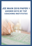 JEE Main 2018 Answer Keys by Top Coaching Institutes