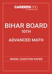 BSEB 10th Model Question Paper 2015 Advance Math