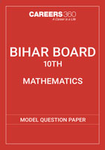 BSEB 10th Model Question Paper 2015 : Mathematics Paper 1