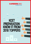 KCET Preparation: Know It From 2018 Toppers