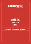 AHSEC Biology Model Sample Paper 2015