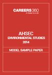 AHSEC Environmental Studies Model Sample Paper 2014