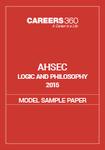 AHSEC Logic and Philosophy Model Sample Paper 2015