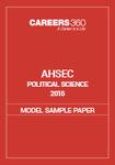 AHSEC Political Science Model Sample Paper 2015