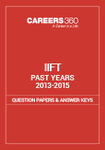 IIFT Past Years Question Paper and Answer Keys (2013-2015)