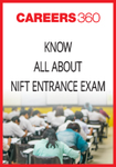 Know all about NIFT Entrance Exam