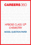 HPBOSE Class 12 Model Question Paper Chemistry
