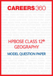 HPBOSE Class 12 Model Question Paper Geography