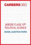 JKBOSE Class 12 Model Question Paper Political Science