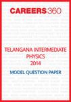 Telangana Intermediate Physics Model Question Paper 2014