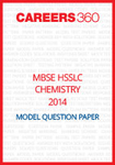 MBSE HSSLC Chemistry Model Question Paper 2014
