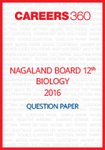Nagaland Board 12th Biology Question Paper 2016