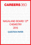 Nagaland Board 12th Chemistry Question Paper 2016