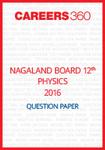 Nagaland Board 12th Physics Question Paper 2016